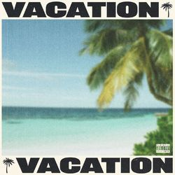 Tyga – VACATION CD Completo