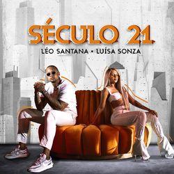Música Século 21 - Léo Santana (Com Luísa Sonza) (2020)