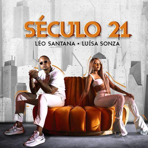 Século 21 (feat.  Luísa Sonza) - Léo Santana Download