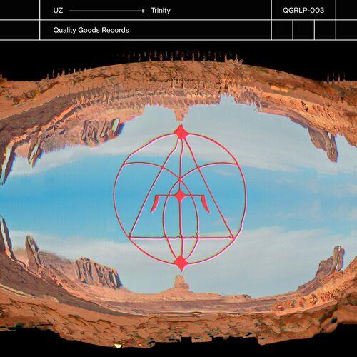 UZ - Trinity LP [QGRPL-003]
