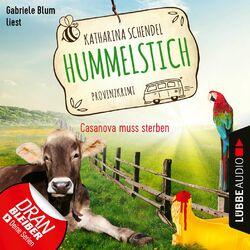 Casanova muss sterben - Provinzkrimi - Hummelstich, Folge 2 (Ungekürzt) Audiobook