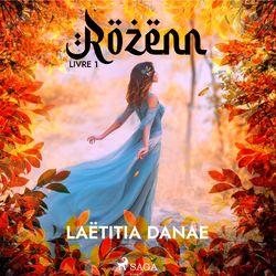 Rozenn - Livre 1 Audiobook