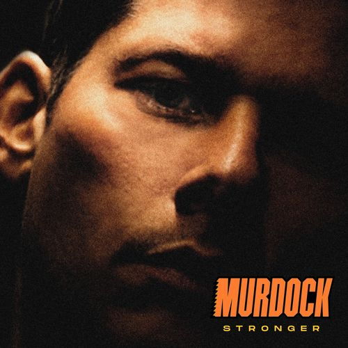 Murdock - Stronger LP 2019