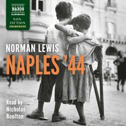 Naples '44 (Unabridged) Audiobook
