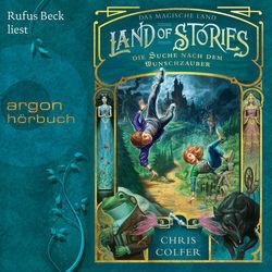 Land of Stories - Das magische Land - Die Suche nach dem Wunschzauber (Ungekürzte Lesung) Audiobook
