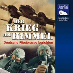 Krieg am Himmel (Deutsche Fliegerasse berichten) Audiobook