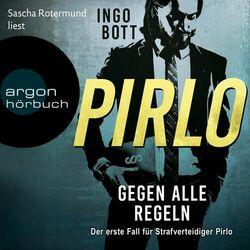 Pirlo - Gegen alle Regeln - Der erste Fall für Strafverteidiger Pirlo (Ungekürzt) Audiobook