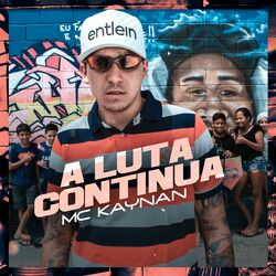 Música A Luta Continua - Mc Kaynan (2020) Download