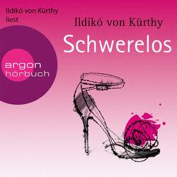 Schwerelos (Gekürzte Fassung) (Gekürzte Fassung) Audiobook