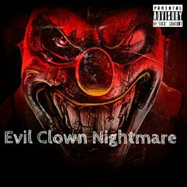 Mr Giggles Evil Clown Nightmare With Creepy Giggle Clowns Lyrics And Songs Deezer Nightmare may be the content creator that is mainly focused on, but he is not the only one that involved in content on this sub. deezer