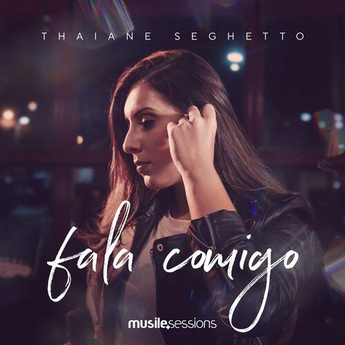 Baixar Música Fala Comigo – Thaiane Seghetto (2018) Grátis