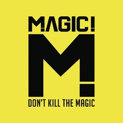 Magic! – Don't Kill the Magic 2014 CD Completo