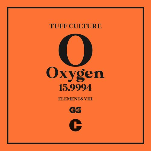 Download Tuff Culture - Elements 8 (Oxygen Edition) mp3