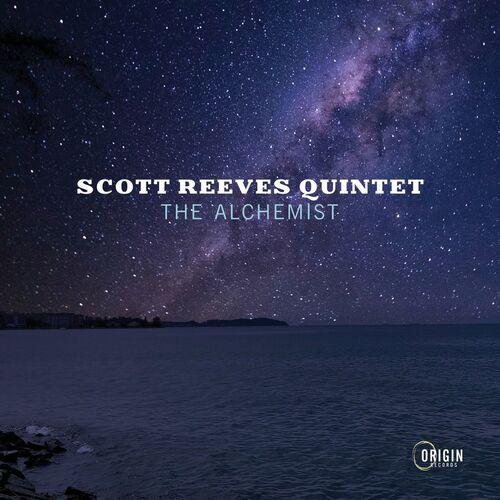 Scott Reeves Quintet - The Alchemist FLAC (2021)