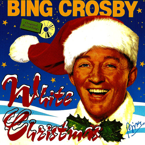 Bing Crosby: White Christmas With Bing Crosby - Musikstreaming - Lyssna i Deezer
