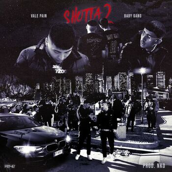 Shotta 2 (feat. Vale Pain, Baby Gang, Nko) cover
