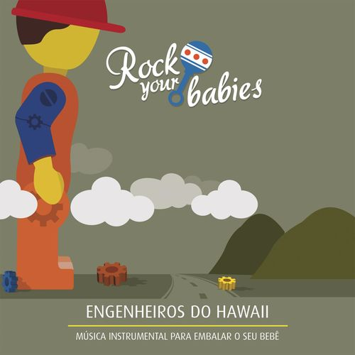 Rock Your Babies – Engenheiros do Hawaii 2015 CD Completo