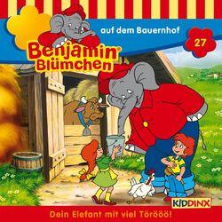 Folge 27 - Benjamin Blümchen auf dem Bauernhof Audiobook