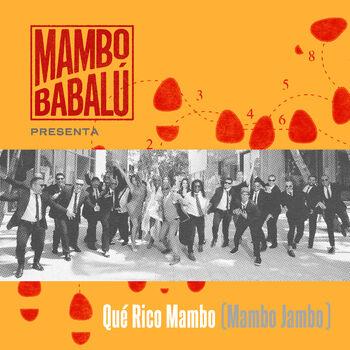 Qué Rico Mambo (Mambo Jambo) cover