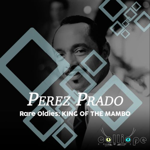 Rare Oldies: King of the Mambo