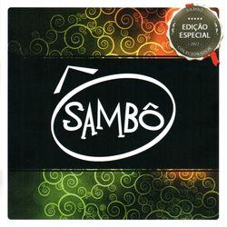 Sambô – Sambô (Ed. Especial) (Ao Vivo) 2012 CD Completo