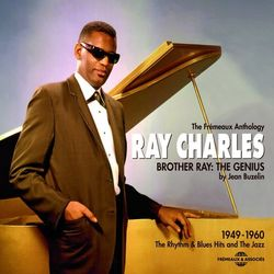 Ray Charles 1949-1960: Brother Ray the Genius