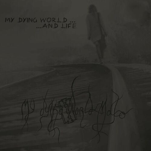 My Dying World... and Life! Image