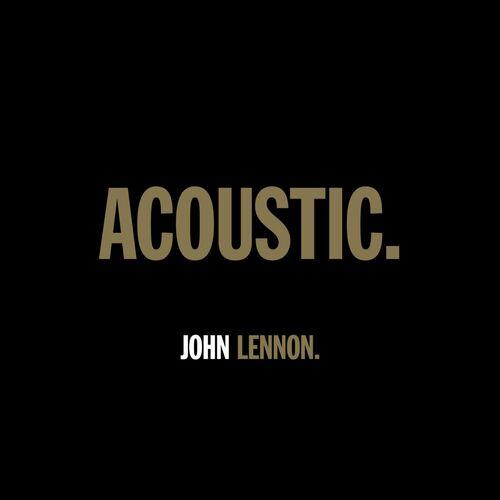 John Lennon : ACOUSTIC. 2021 mp3 320 Kbs