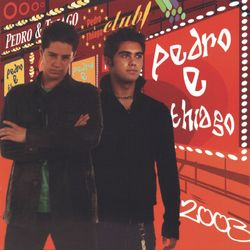 CD Pedro & Thiago - Pedro & Thiago 2003 (2003) - Torrent download