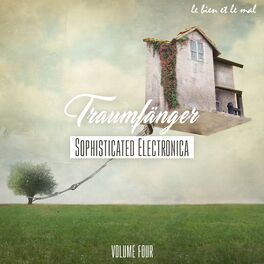 Album cover of Traumfänger, Vol. 4 - Sophisticated Electronica