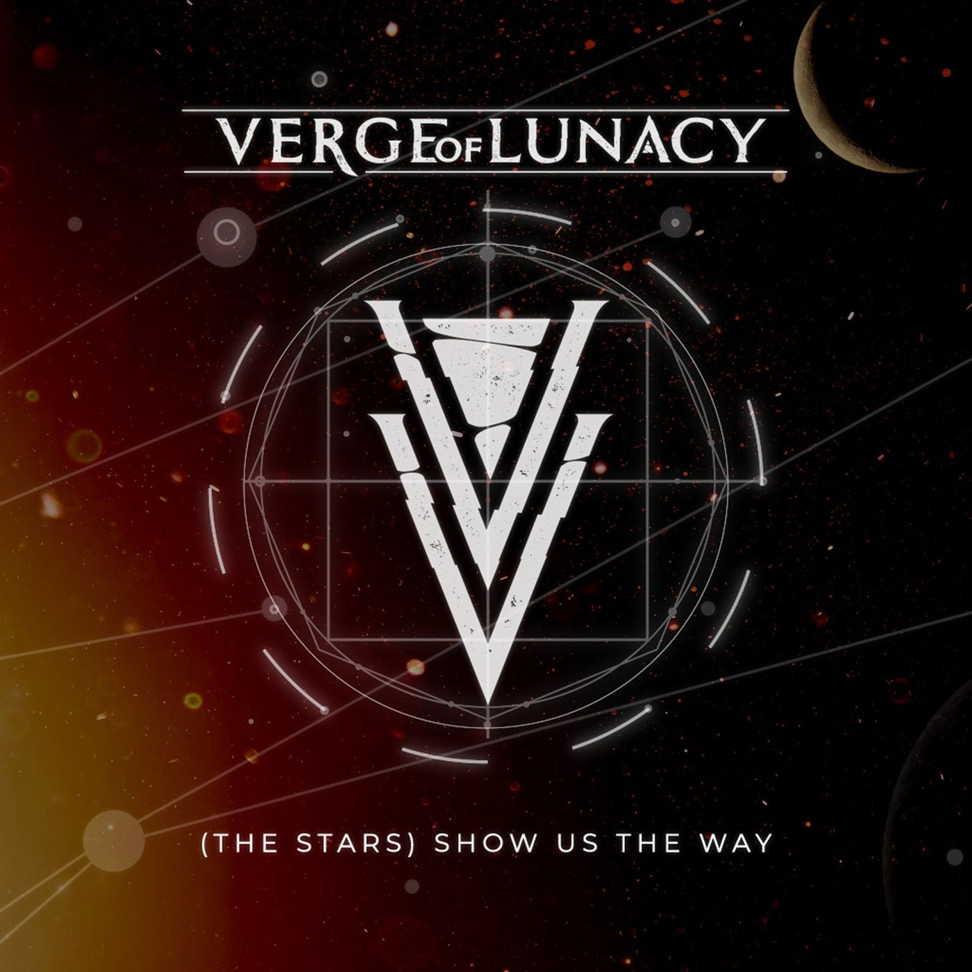 Verge Of Lunacy - (The Stars) Show Us the Way [single] (2021)