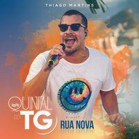 Thiago Martins - CD Quintal do TG (Rua Nova) 2021