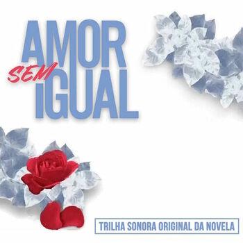 Amor Sem Igual cover