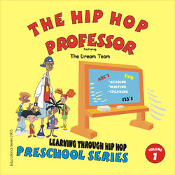 Learning Through Hip Hop-Volume 1 Preschool Series
