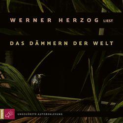 Das Dämmern der Welt (Ungekürzte Autorenlesung) Audiobook