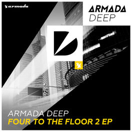 Album cover of Armada Deep - Four To The Floor 2 EP