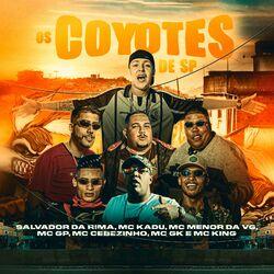 Os Coyotes de Sp (Com Salvador da Rima, MC Kadu, Mc GP, Mc Menor da Vg, MC Cebezinho, MC GK)