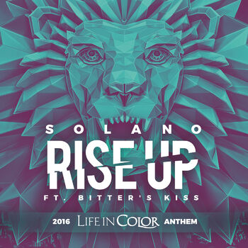 Rise Up 2016 Life In Color Anthem cover