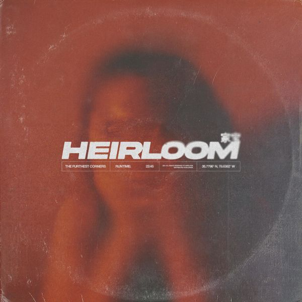 Heirloom - The Furthest Corners [EP] (2021)