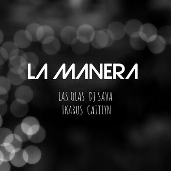 La Manera cover