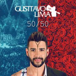 CD Gusttavo Lima - 50/50 - Ao Vivo (Deluxe) 2016