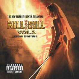 Album cover of Kill Bill Vol. 2 Original Soundtrack