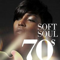 Various Artists: 70s Soft Soul - Music Streaming - Listen on
