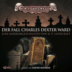 Lovecraft: Der Fall Charles Dexter Ward Audiobook