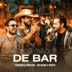 Você Não é de Bar (Ao Vivo) –  Fernando e Sorocaba MP3 320 Kbps CD Completo