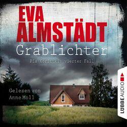 Grablichter - Kommissarin Pia Korittki - Pia Korittkis vierter Fall, Folge 4 (Ungekürzt) Hörbuch kostenlos