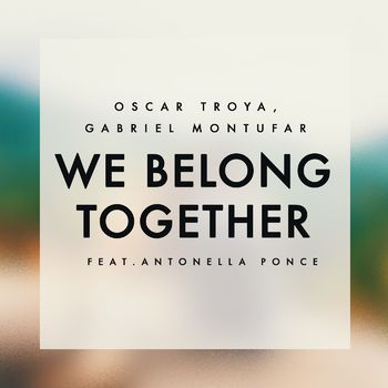 We Belong Together (feat. Antonella Ponce) cover