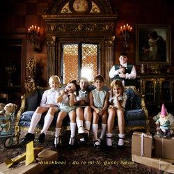 do re mi (feat. Gucci Mane) - Blackbear Download