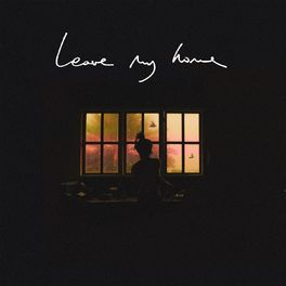 Album cover of Leave My Home