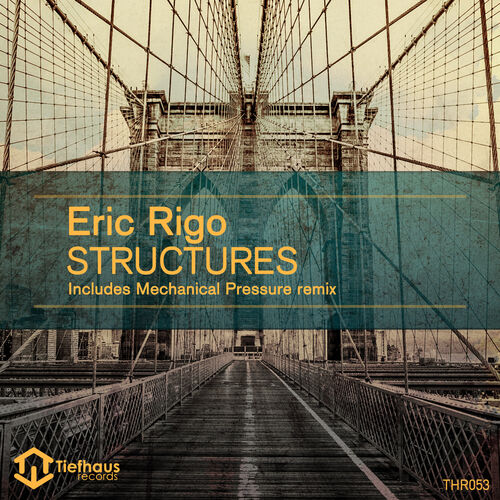 Eric Rigo - Structures EP 2016